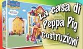 Peppa pig costruzioni