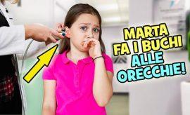 Marta fa i buchi alle orecchie